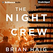 The Night Crew | [Brian Haig]