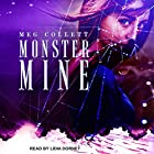 Monster Mine: Fear University Series, Book 3 Hörbuch von Meg Collett Gesprochen von: Lidia Dornet