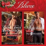 Cowboy Unwrapped & One Hot December: Thunder Mountain Brotherhood, Book 8 | Vicki Lewis Thompson,Tiffany Reisz