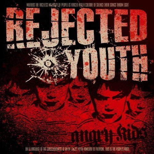 Angry Kids Re-Issue + Bonustracks by Rejected Youth (2010-04-16)