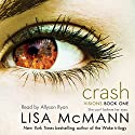 Crash: Visions, Book 1 Audiobook by Lisa McMann Narrated by Allyson Ryan