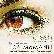 Crash: Visions, Book 1 | Lisa McMann