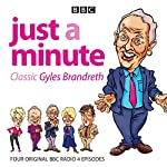 Just a Minute: Classic Gyles Brandreth: Four Episodes of the Much-Loved Comedy Panel Game |  BBC Radio