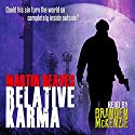 Relative Karma Audiobook by Martin Reaves Narrated by Branden Mckenzie