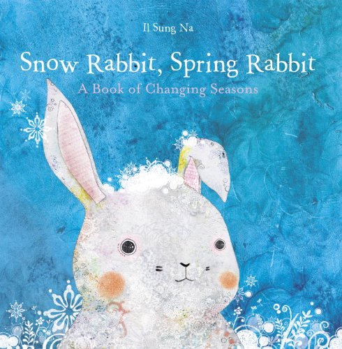 Snow Rabbit, Spring Rabbit: A Book of Changing Seasons (Pictures Of Spring compare prices)