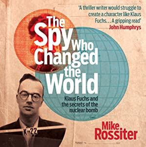 The Spy Who Changed the World Audiobook