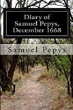 Diary of Samuel Pepys, December 1668