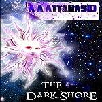 The Dark Shore: The Dominions of Irth, Book 1 | A. A. Attanasio