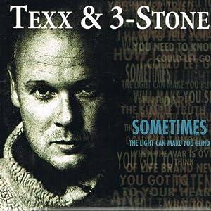 Texx & 3-Stone - Sometimes