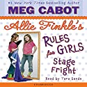 Stage Fright: Allie Finkle's Rule for Girls: #4 Audiobook by Meg Cabot Narrated by Tara Sands