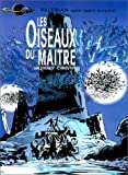 echange, troc  - Valérian, tome 5 : Les Oiseaux du maître