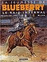 La Jeunesse de Blueberry, tome 6 : Le raid infernal par Corteggiani