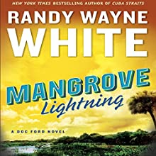 Mangrove Lightning: A Doc Ford Novel, Book 21 Audiobook by Randy Wayne White Narrated by George Guidall