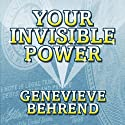 Your Invisible Power (       UNABRIDGED) by Genevieve Behrend Narrated by Marguerite Gavin