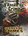 L'Année du Crime : Histoires vraies par Bourgoin