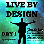Live by Design - Day 1 |  Knight Writer