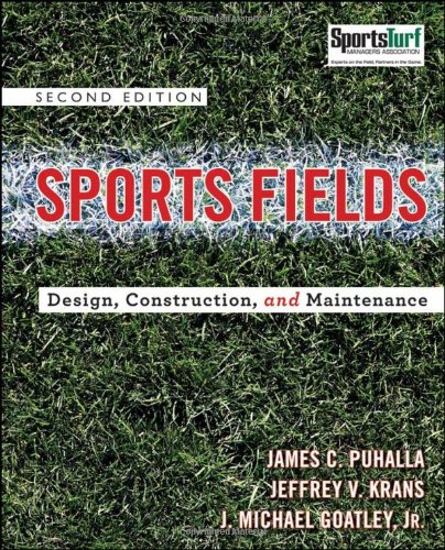 Sports Fields: Design, Construction, and Maintenance