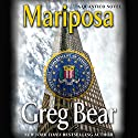 Mariposa Audiobook by Greg Bear Narrated by Charles Leggett