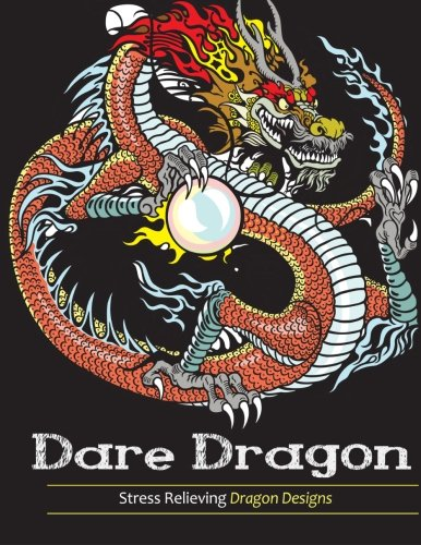 Adult Coloring Books: Dare Dragons