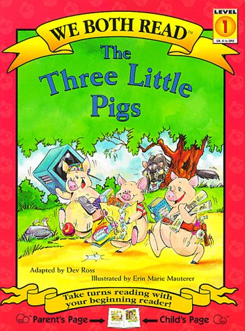 The Three Little Pigs (We Both Read)