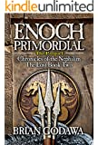 Enoch Primordial (Chronicles of the Nephilim Book 2)