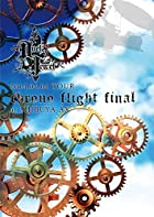 2014.04.04 TOUR Chrono Flight FINAL at SHIBUYA AX [DVD](�߸ˤ��ꡣ)