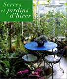 img - for Serres et jardins d'hiver book / textbook / text book