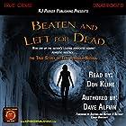 Beaten and Left for Dead: The Story of Teri Jendusa-Nicolai Hörbuch von Dave Alfvin Gesprochen von: Don Kline