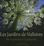 echange, troc Sonia Lesot, Henri Gaud - Les Jardins de Valloires : De la plante à la planète
