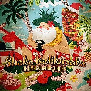 Shaka Kalikimaka