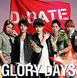 GLORY DAYS[CD+DVD][初回限定盤A]