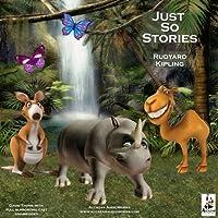 Just So Stories (       UNABRIDGED) by Rudyard Kipling Narrated by David Thorn