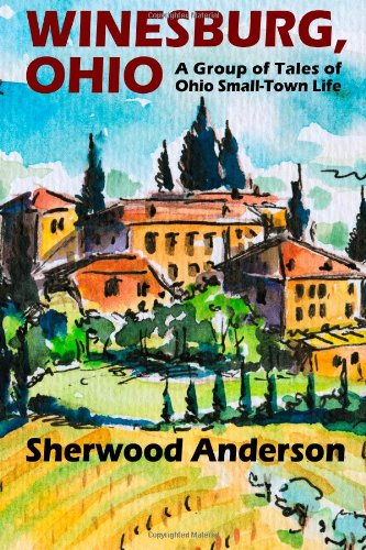 the strength of god by sherwood anderson essay Analysis by chapter  winesburg, ohio (1919)  sherwood anderson (1876-1941) the book is set in about 1900 in fictional winesburg--based on clyde, ohio--located in farmland about.