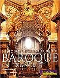 echange, troc Claude Lebédel - Histoire et splendeurs du baroque en France