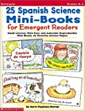 25 Spanish Science Mini-Books for Emergent Readers: Build Literacy with Easy and Adorable Reproducible Mini-Books on Favorite Science Topics (0439153433) by Pugliano-Martin, Carol