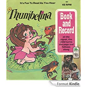 Thumbelina (Illustrated) (Peter Pan book and Recording 1951) (English Edition)