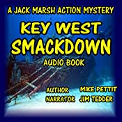 Key West Smackdown: Jack Marsh | Mike Pettit