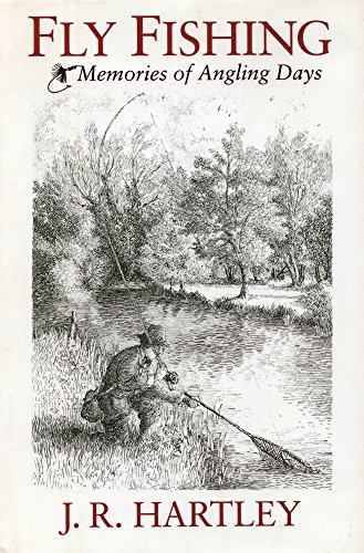 fly-fishing-memories-of-angling-days-english-edition