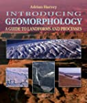 Introducing Geomorphology : A Guide t...