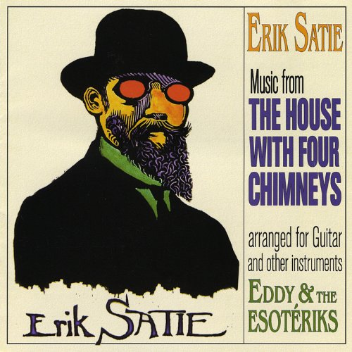 Erik Satie: The House With Four Chimneys