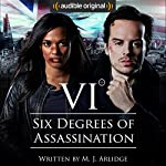 Six Degrees of Assassination: An Audible Drama | M J Arlidge