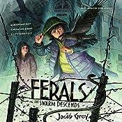 The Swarm Descends: Ferals #2 | Jacob Grey