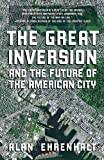 img - for The Great Inversion and the Future of the American City book / textbook / text book