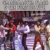 echange, troc Grandmaster Flash & The Furious Five - The Message