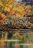 echange, troc Hazel Harrison (ED) - Dessiner des paysages
