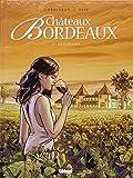 Châteaux Bordeaux, Tome 1 : Le domaine