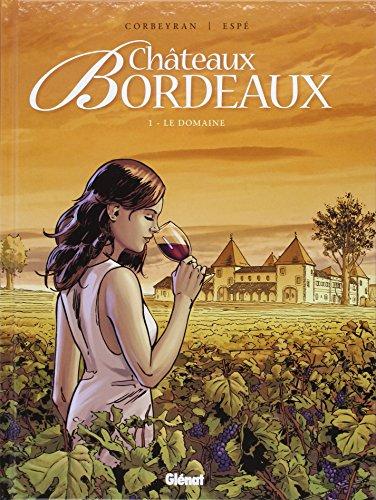 Châteaux Bordeaux (1) : Le domaine :
