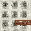 Sixteen Cities - Live in Concert