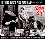 Sham 69 If The Kids Are United: The Best Of