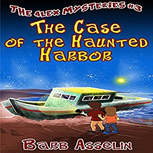 The Case of the Haunted Harbor Audiobook